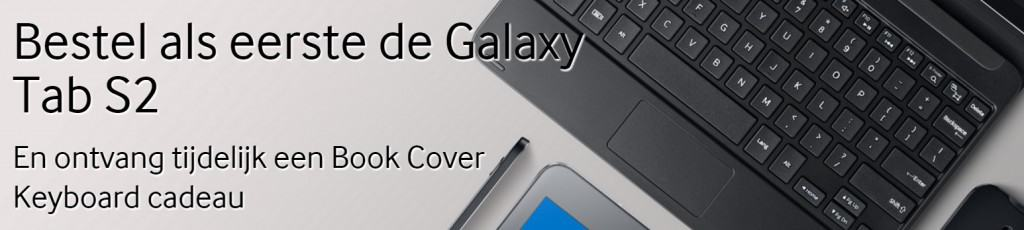 samsung-galaxy-tab-s2-gratis-book-cover-keyboard-actie-1024x230 Gratis Book Cover Keyboard bij de Samsung Galaxy Tab S2 9.7